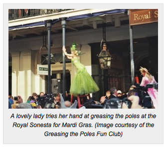 Greasing the poles in New Orleans via Go Nola, as seen on Art Is Everywhere