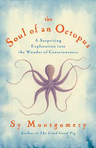 Soul of an Octopus_Sy Montgomery_Art Is Everywhere